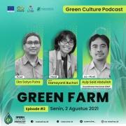 Green Culture Podcast: Green Farm Episode #1